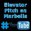 Elevator Pitch en Marbella